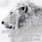 My Strength Didn't Come From Lifting Weights