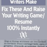 How To Write English Like A Native Writer – Fix These 15 Shocking Grammatical Errors And Raise Your Writing Game / Resume 100% INSTANTLY