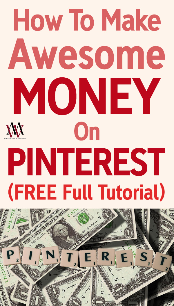 How To Make Awesome Money On Pinterest