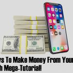 19 Legit Ways To Make Money From Your Cellphone – FREE In Depth Mega-Tutorial!