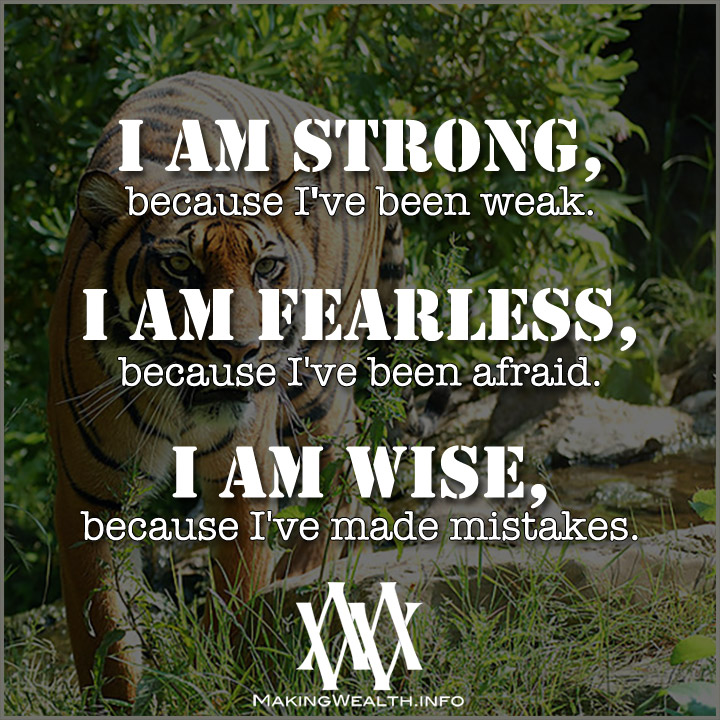 I AM STRONG Because I've Been Weak