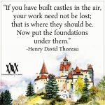 If You Have Built Castles In The Air