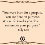 You Were Born For A Purpose