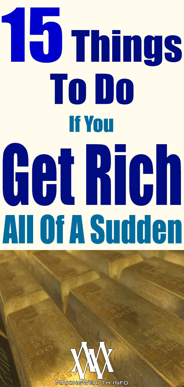15 Things To Do If You Get Rich All Of A Sudden