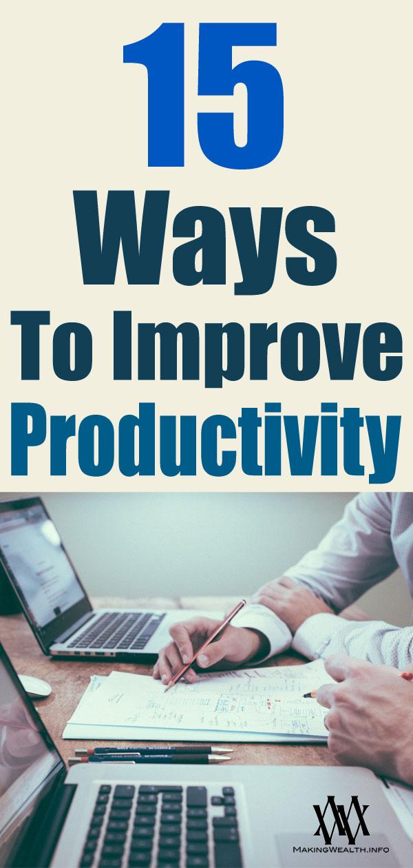 15 Ways To Improve Productivity