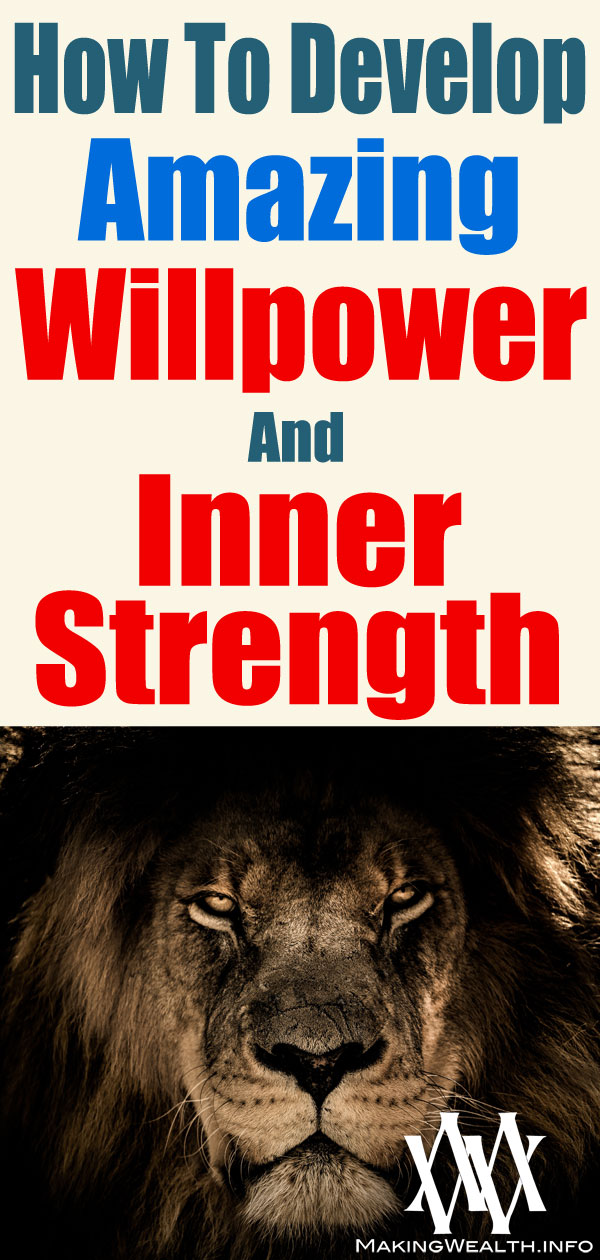 How To Develop Amazing Willpower And Inner Strength