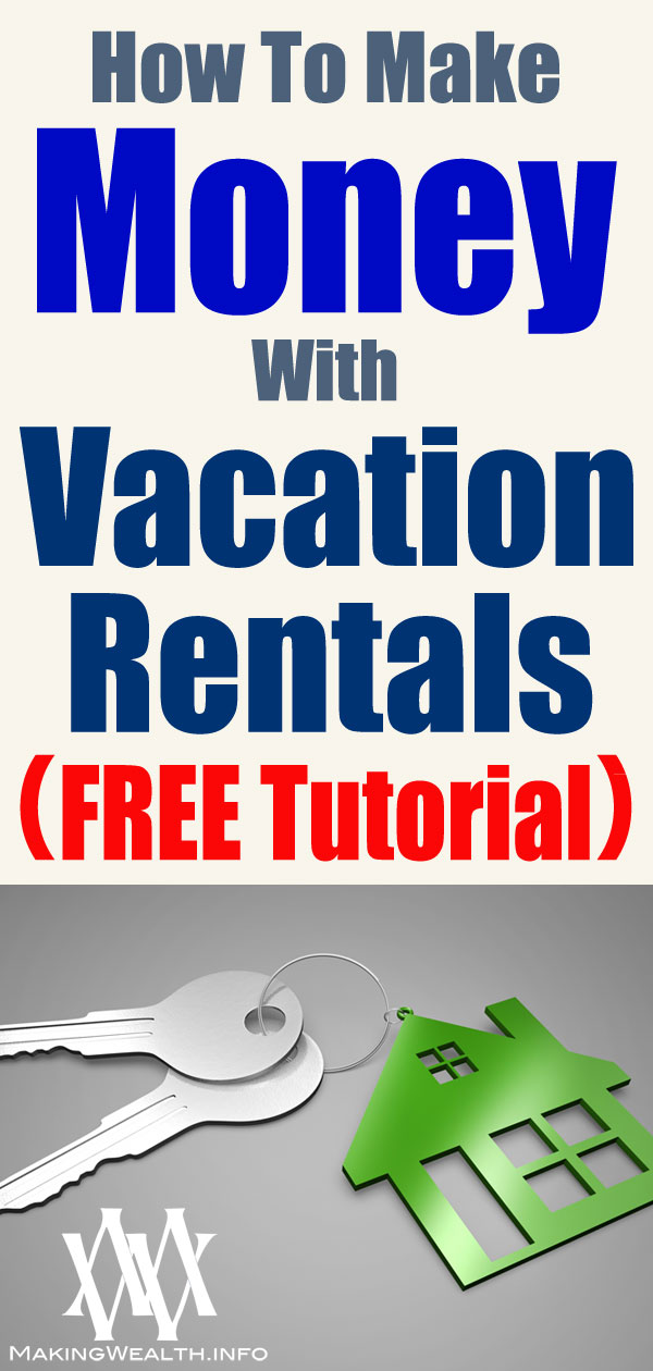How To Make Money With Vacation Rentals (FREE Tutorial)
