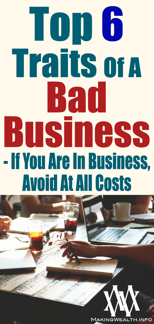 Top 6 Traits Of A Bad Business