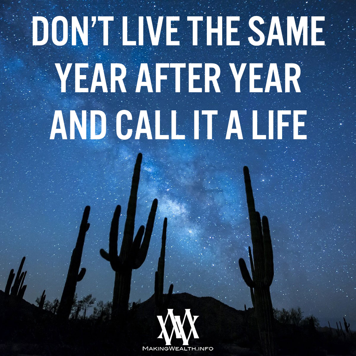 Don't Live The Same Year After Year