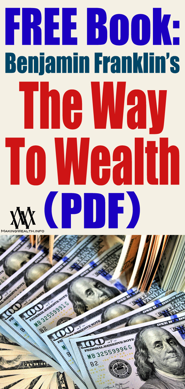 FREE Book - Benjamin Franklin's The Way To Wealth (PDF)