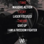 I Take Massive Action
