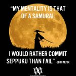 My Mentality Is That Of A Samurai