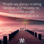 People Are Always Waiting For Their Ship To Come In