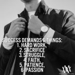 Success Demands Six Things
