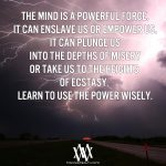 The Mind Is A Powerful Force