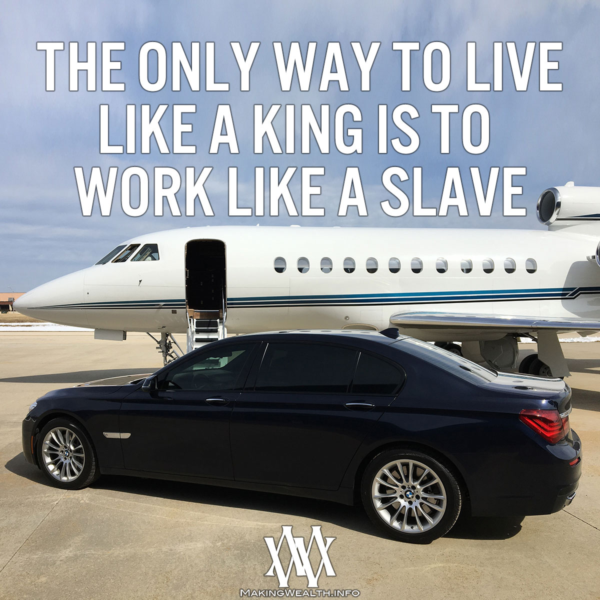 The Only Way To Live Like A King