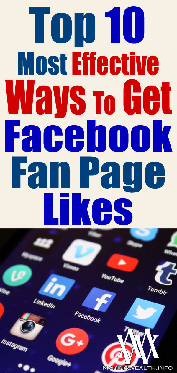 Top 10 Most Effective Ways To Get Facebook Fan Page Likes