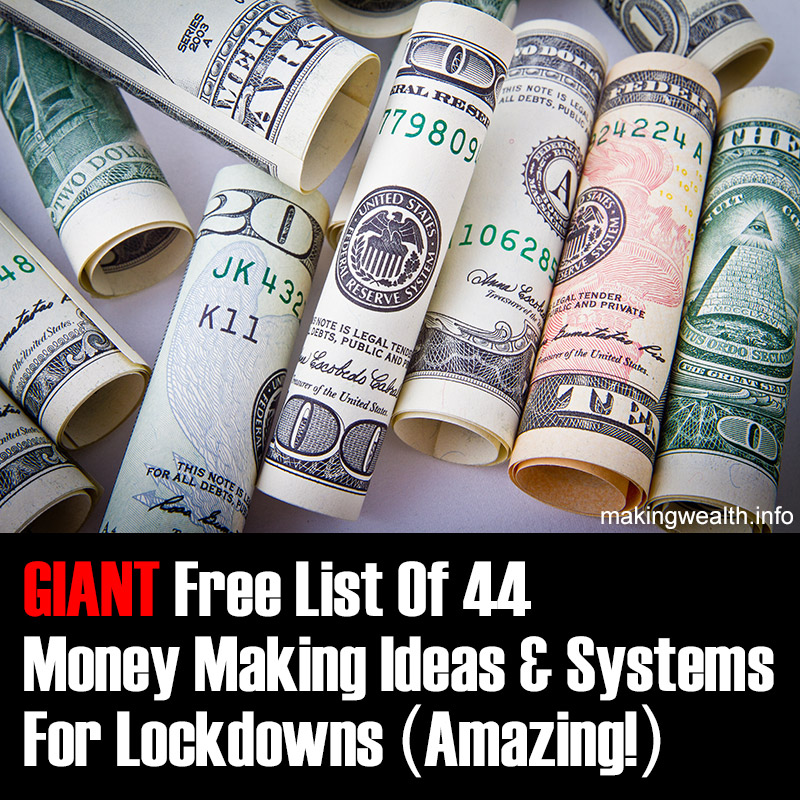 GIANT List Of 44 Money-Making Ideas And Systems For The Corona And Post-Corona World