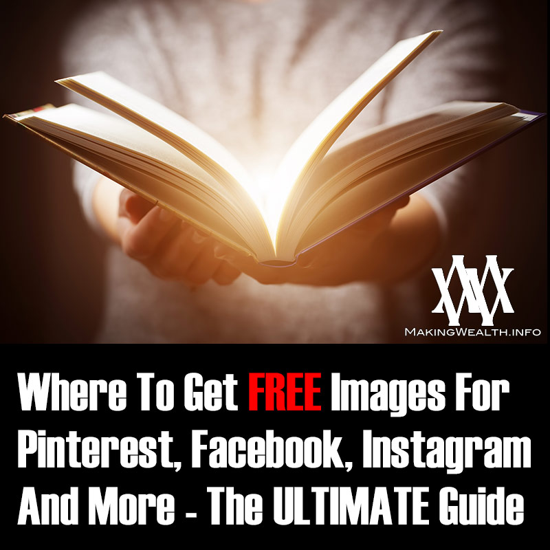 Where To Get FREE Public Domain Images For Pinterest, Facebook, Instagram And More - The ULTIMATE Guide