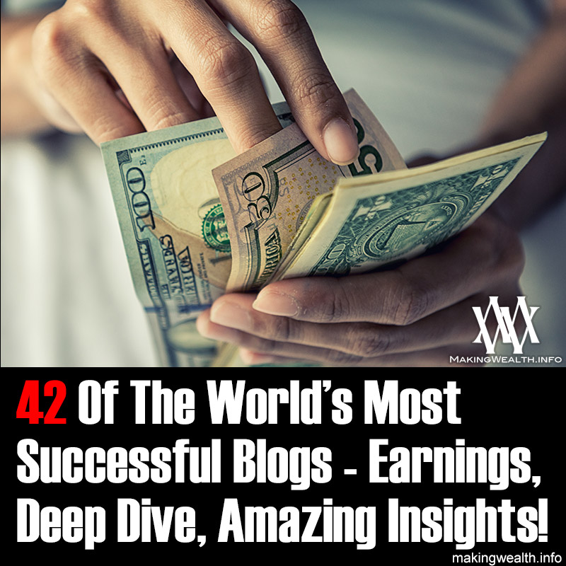 42 Of The World's Most Successful Blogs