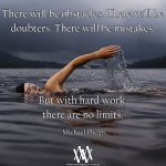 There Will Be Obstacles There Will Be Doubters