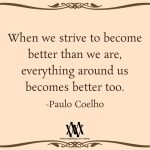 When We Strive To Become Better Than We Are