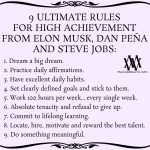 9 Ultimate Rules For High Achievement From Elon Musk, Dan Pena And Steve Jobs
