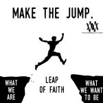 Leap Of Faith: Make The Jump