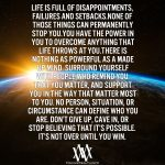 Life Is Full Of Disappointments Failures And Setbacks