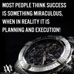 Most People Think Success Is Something Miraculous