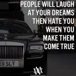 People Will Laugh At Your Dreams