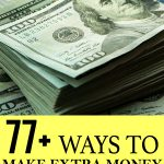 77+ Ways To Make Extra Money